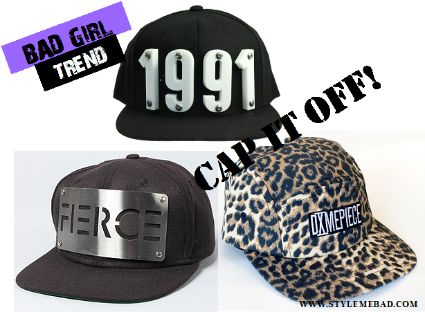 BAD GIRL TREND CAP IT OFF