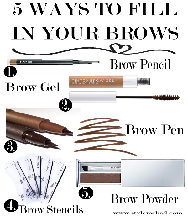 b a d girl beauty tip 5 ways to fill in your eyebrows style me